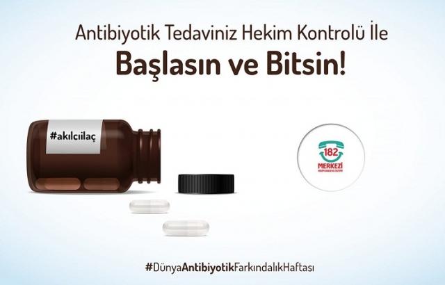 Antibiyotik Kullanımına Yalnızca Hekim Kontrolünde Başlayın