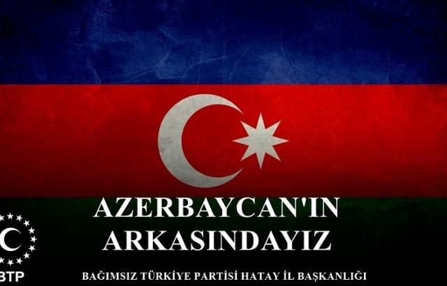 BTP HATAY İL BAŞKANLIĞINDAN AZERBAYCAN'A DESTEK