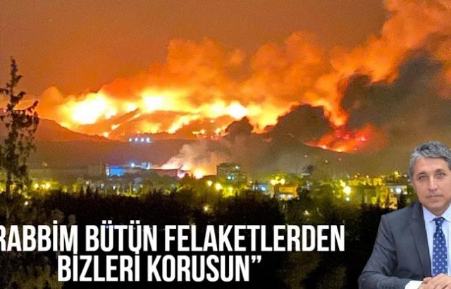 """""""RABBİM BÜTÜN FELAKETLERDEN BİZLERİ KORUSUN"""""""