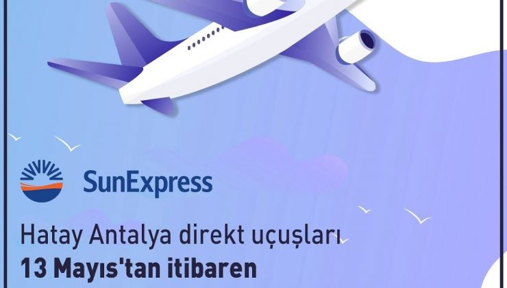 Uçuşlar 20 Mayıs'ta başlıyor