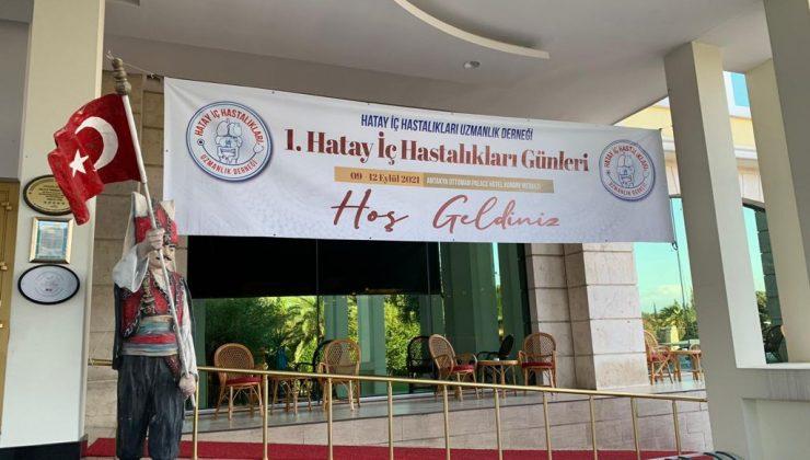 1. Hatay İç Hastalıkları Günleri Antakya'da başladı